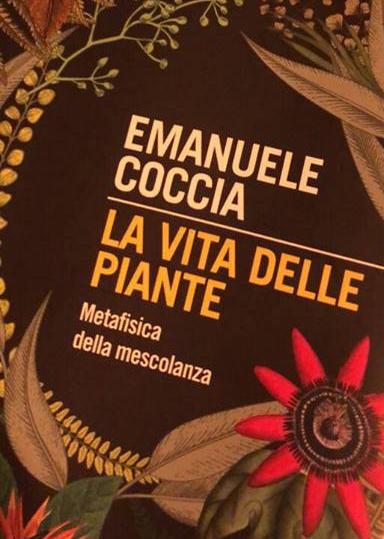 Emanuele Coccia, La vita delle piante